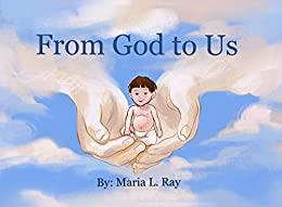 From God to Us by [Ray, Maria L.]
