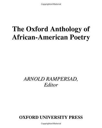 (The Oxford Anthology of African-American Poetry)