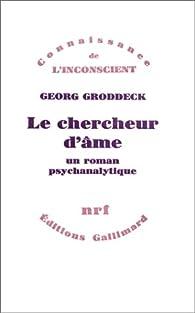 Le chercheur d'âme par Georg Groddeck