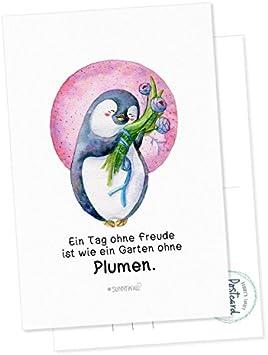 Postkarte Pinguin Nigel Ein Tag ohne Freude ist wie ein Garten ohne Plumen ...