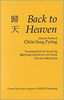 Brother Anthony Of Taize - Back To Heaven:selected Poems Of Shon Sang Pyong-cl