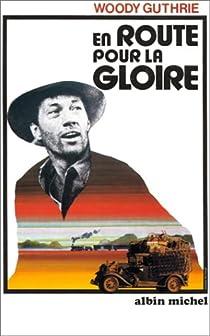 En route pour la gloire par Guthrie