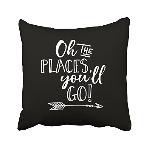 Capsceoll oh the places youll go black & white quote Decorative Throw Pillow Case 18X18Inch,Home Decoration Pillowcase Zippered Pillow Covers Cushion Cover with Words for Book Lover Worm Sofa Couch (Quotes Pillowcase)