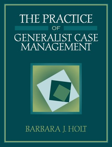 The Practice of Generalist Case Management
