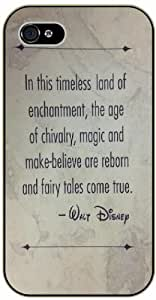 In this timeless land of enchantment, the age of chivalry, magic ...fairy tales come true - iPhone 5C black plastic case / Inspiration Walt Disney quotes