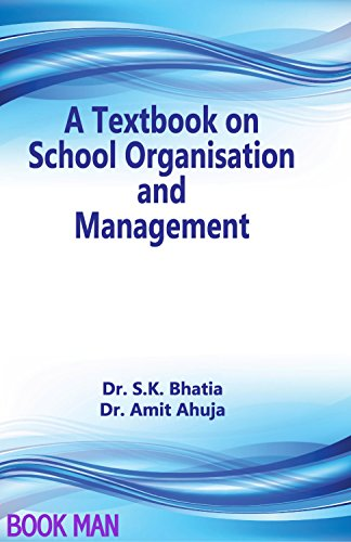 A Textbook On School Organisation And Management