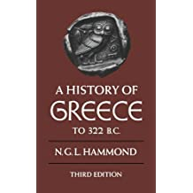 A History of Greece to 322 B.C. 3rd edition by Hammond, N. G. L. (1986) Paperback