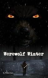 Werewolf Winter - A Short Story