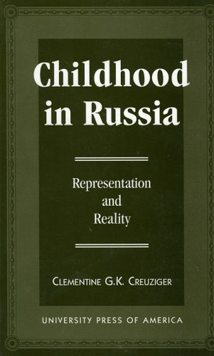 Childhood in Russia: Representation and Reality
