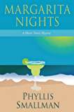 Margarita Nights (A Sherri Travis Mystery Book 1)