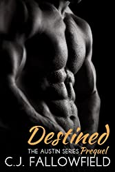 Destined (The Austin Series Prequel)