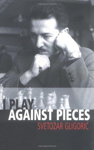I Play Against Pieces (Batsford Chess Book) PDF