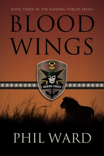 Blood Wings (Raiding Forces) (Volume 3)