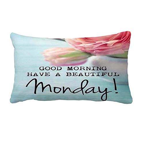 Monday Good Morning Quotes Lumbar Pillow Case Cover Decorative Cushion Cover 16 x 24