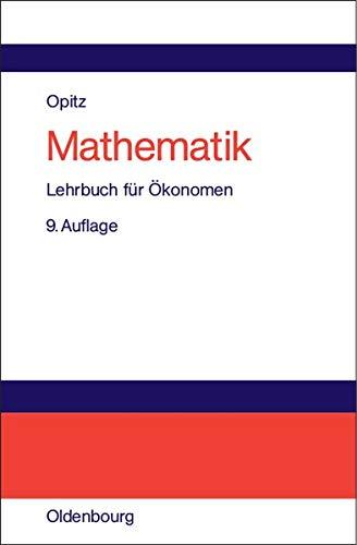 Mathematik: Lehrbuch für Ökonomen