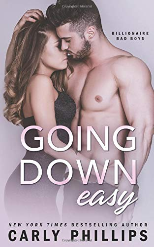 Going Down Easy (Billionaire Bad Boys) (Volume 1)
