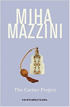 Book The Cartier Project by Miha Mazzini (2004-12-06)
