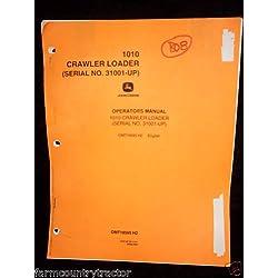John Deere 1010 Crawler Loader OEM OEM Owners Manu