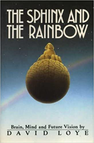The Sphinx and The Rainbow, Loye, David