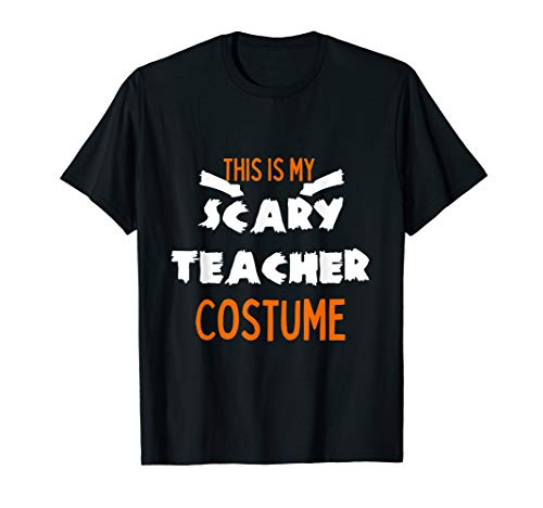 Scary Teacher Costumes Svg - Funny Cute Last Minute Scary Teacher