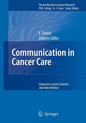Communication in Cancer Care (Recent Results in Cancer Research, Vol. 168)