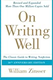 On Writing Well, William K. Zinsser, 0060891548