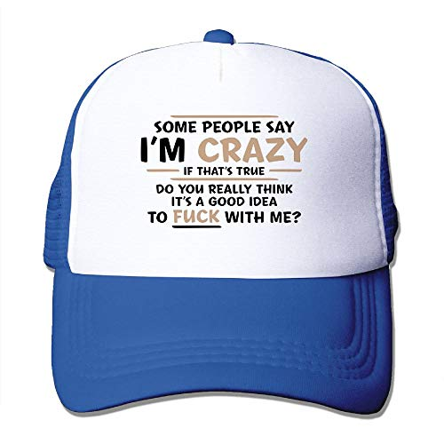 Some People Say Im Crazy Mesh Cap Adjustable Baseball Hat