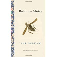The Scream by Rohinton Mistry (2008-10-21)