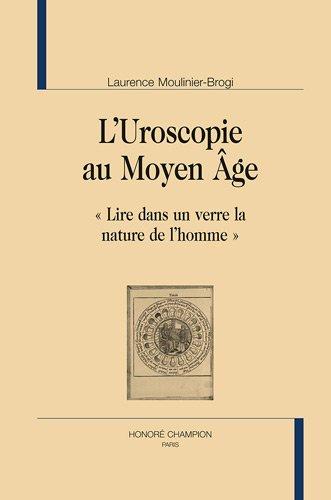 """l'uroscopie au Moyen-Age ; """"lire dans un verre la nature de l'homme"""""""