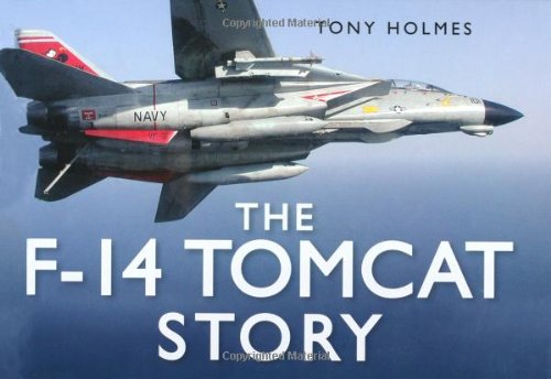 The F-14 Tomcat Story (Story series) pdf