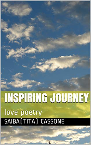 Book: Inspiring Journey - love poetry by Saiba Cassone