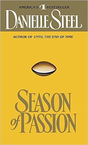 Amazon Fr Season Of Passion A Novel Danielle Steel Livres