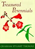 Treasured Perennials, Graham S. Thomas, 0898310768