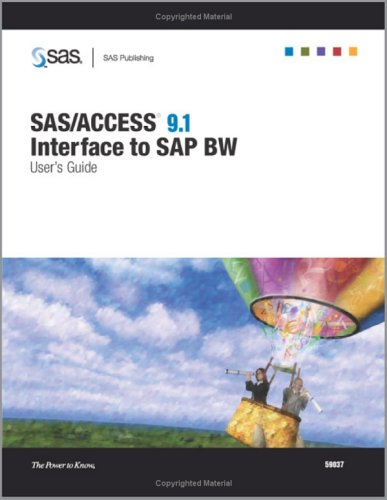 Download SAS/ACCESS 9.1 Interface To SAP BW: User's Guide ebook