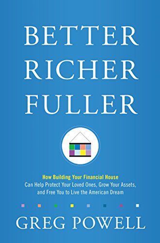 better-richer-fullerhow-building-your-financial-house-can-help-protect-your-loved-ones-grow-your-ass