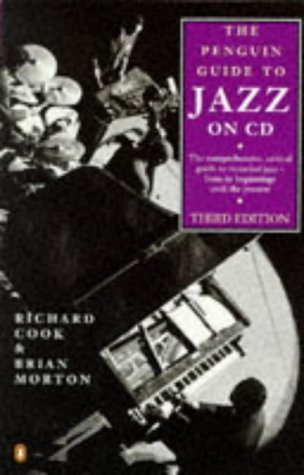 (The Penguin Guide to Jazz on CD (3rd ed) by Richard Cook (31-Oct-1996) Mass Market Paperback)
