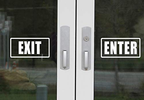 Enter & Exit Door Sign- UV Resistant, Waterproof, Durable, Peel & Stick Adhesive Label Decal Sticker Quote Vinyl Mural Art Script Lettering - Each Decal 7