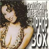 Downtown Julie Brown's Hip Hop Box