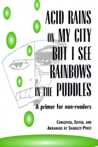 Download Acid Rains on My City, but I See Rainbows in the Puddles pdf