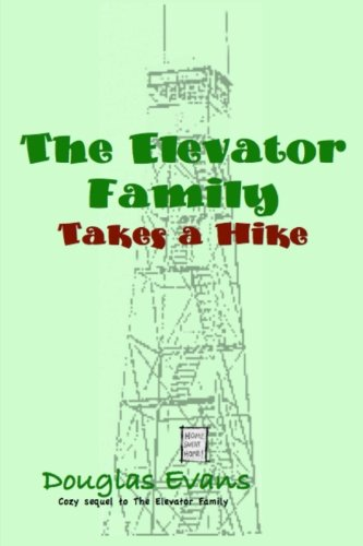 Download The Elevator Family Takes a Hike ebook