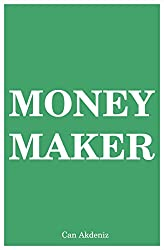 Money Maker: Seven Steps Plan to Financial Freedom (English Edition)