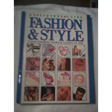 Fashion & Style: Combined Volume: Hair / Make-up / Make Your Own Jewellery / Fashion Design (Practical Guides) by Usborne Books (1992-12-31)