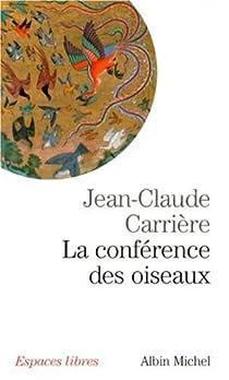 La conférence des oiseaux par Carrière