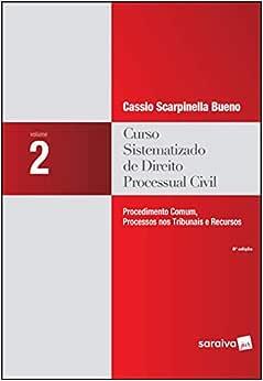 Curso sistematizado de direito processual civil : Procedimento comum , processos nos tribunais e recursos - 8ª edição de 2018: Volume 2