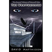 [ The Wraithgillien (the Second Volume of Maxwell Cain) Matthiesen, David ( Author ) ] { Paperback } 2014