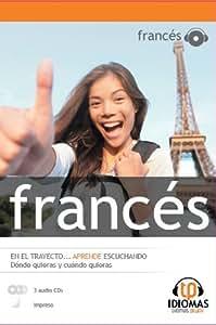 Curso intensivo de FRANCÉS - 3 audio CDs con impreso (IDIOMAFÁCIL - EN EL TRAYECTO... APRENDE ESCUCHANDO)
