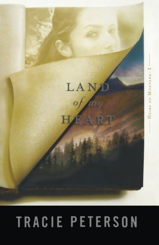 Land of My Heart (Heirs of Montana #1) by Bethany House Publishers