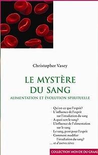 Les mysteres du sang par Christopher Vasey