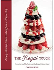 Royal Touch: Stunning Home Cooking from a Royal Chef