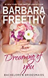 Download Dreaming of You (Bachelors & Bridesmaids Book 7) in PDF ePUB Free Online